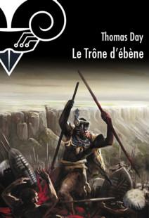 Le Trône d'ébène | Day, Thomas