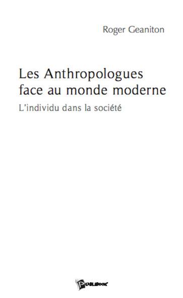 Les Anthropologues face au monde moderne