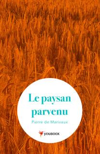 Le paysan parvenu | de Marivaux, Pierre