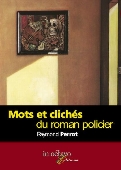 Mots et clichés du roman policier