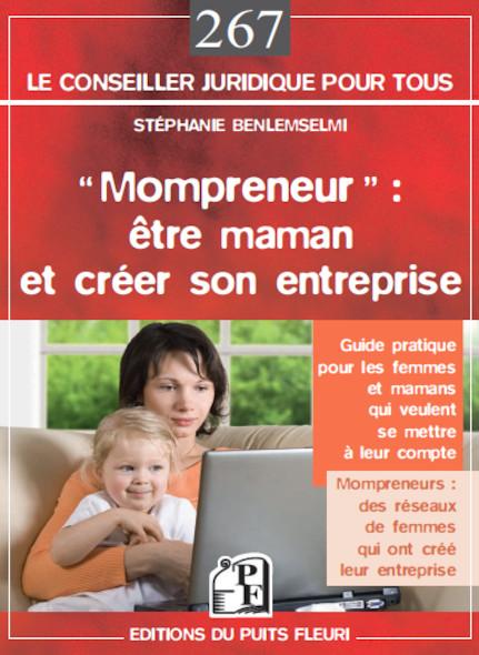 """""""Mompreneur"""": être maman et créer son entreprise"""