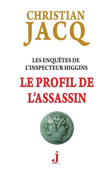 Les enquêtes de l'inspecteur Higgins, tome 4 : Le Profil de l'assassin