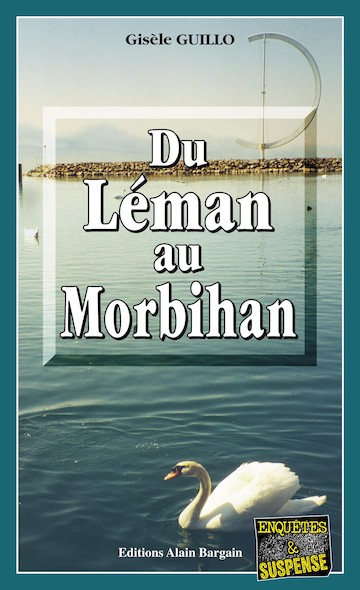 Du Léman au Morbihan