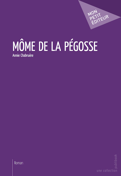 Môme de la Pégosse