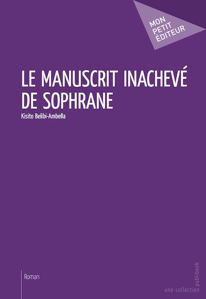 Le Manuscrit inachevé de Sophrane