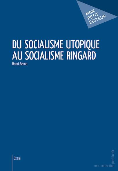 Du socialisme utopique au socialisme ringard