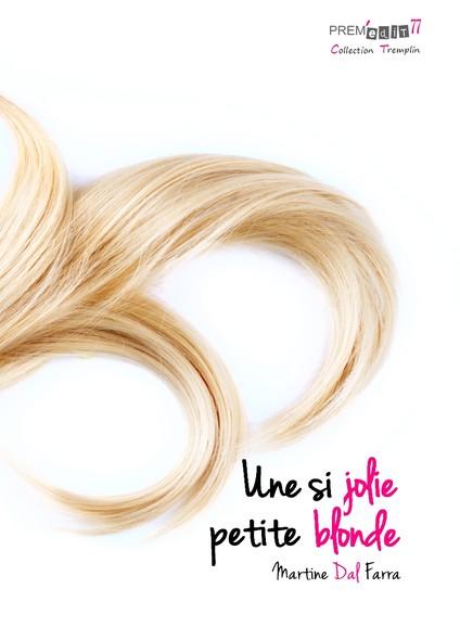 Une si jolie petite blonde