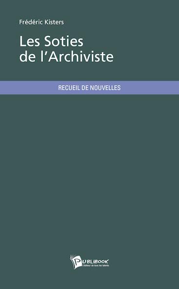 Les Soties de l'Archiviste