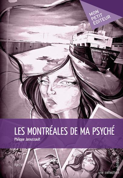 Les Montréales de ma psyché