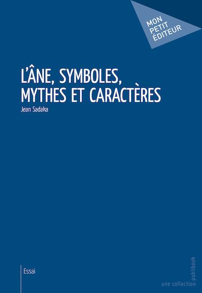 L'Âne, symboles, mythes et caractères