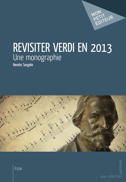 Revisiter Verdi en 2013