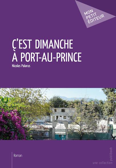 C'est dimanche à Port-au-Prince