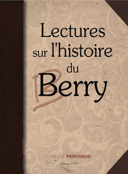 Lectures sur l'histoire du Berry