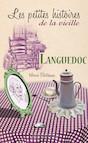 Languedoc, les petites histoires de la Vieille