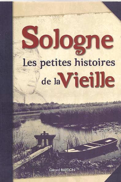 Les Histoires de la vieille en Sologne