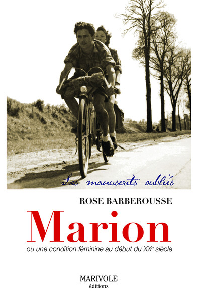 Marion, une condition féminine au XXe siècle