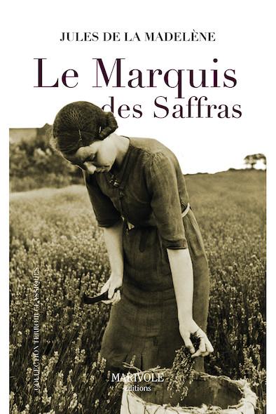 Le Marquis de Saffras