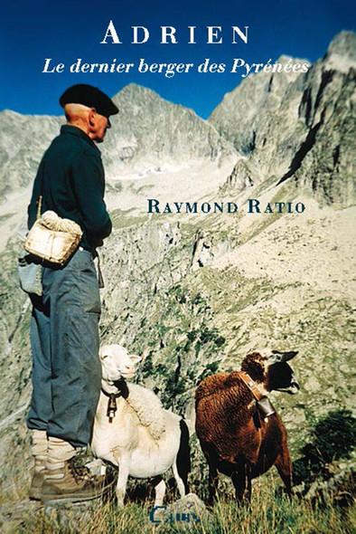 Adrien le dernier berger des Pyrénées