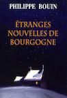 Étranges nouvelles de Bourgogne