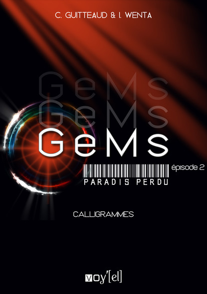 GeMs - Paradis Perdu - 1x02 : Calligrammes