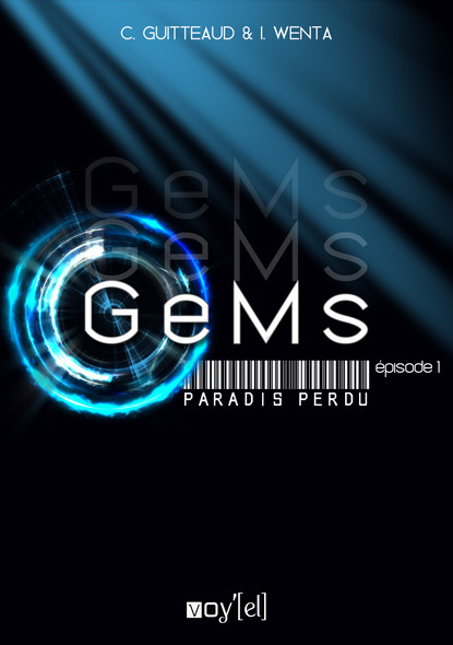 GeMs - Paradis Perdu - 1x01 : Pilote