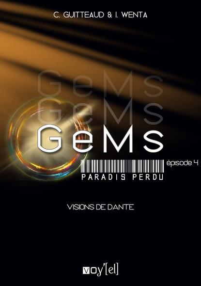 GeMs - Paradis Perdu - 1x04 : Visions de Dante