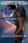 La Trilogie Atlante - 1 : Aquatica