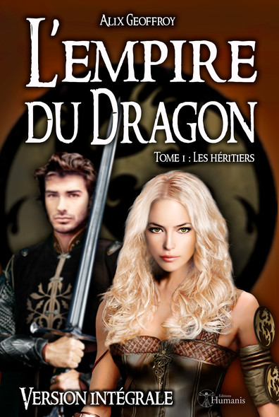 L'Empire du Dragon - Tome 1 : Les héritiers - Version intégrale