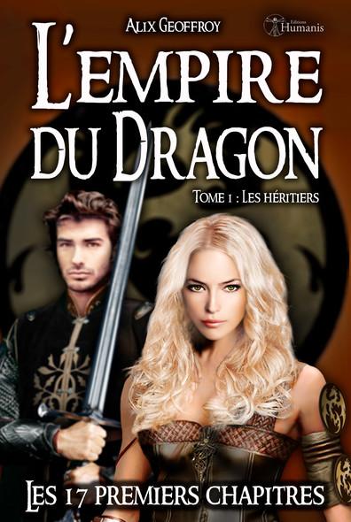 L'Empire du Dragon - Tome 1 - Les 17 premiers chapitres