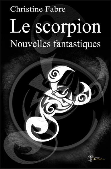 Le Scorpion : Nouvelles fantastiques