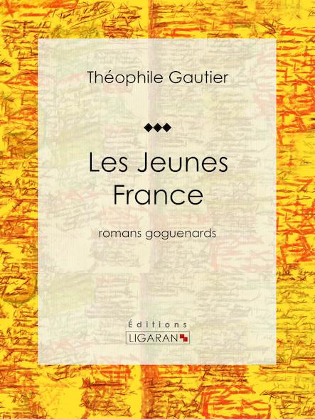 Les Jeunes France, romans goguenards