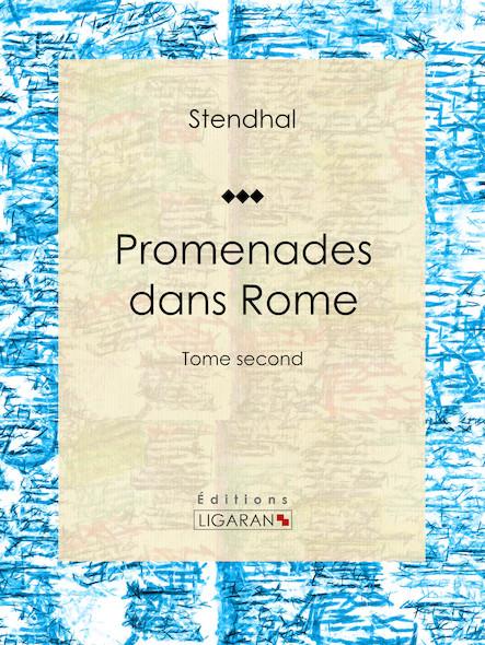Promenades dans Rome, Tome second