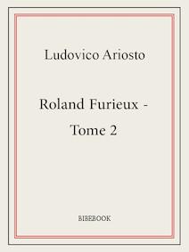 Roland Furieux - Tome 2 | Ariosto, Ludovico