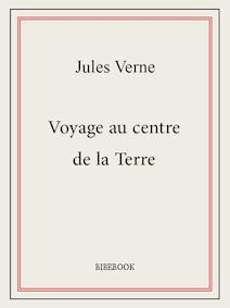 Voyage au centre de la Terre | Verne, Jules