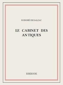 Le Cabinet des Antiques   de Balzac, Honoré