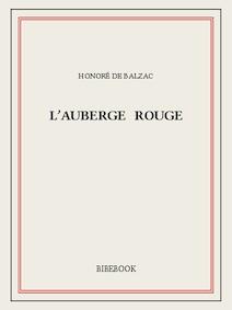 L'auberge rouge   de Balzac, Honoré