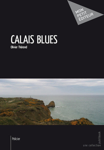 Calais Blues