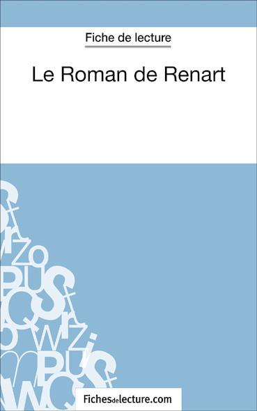 Le Roman de Renart (fiche de lecture : résumé et analyse)