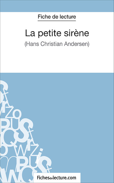 La petite sirène d'Hans Christian Andersen (fiche de lecture : résumé et analyse)