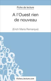 A l'Ouest rien de nouveau d'Erich Maria Remarque (fiche de lecture : résumé et analyse) | Amandine Lilois
