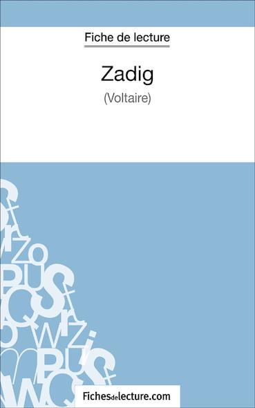Zadig de Voltaire (fiche de lecture : résumé et analyse)
