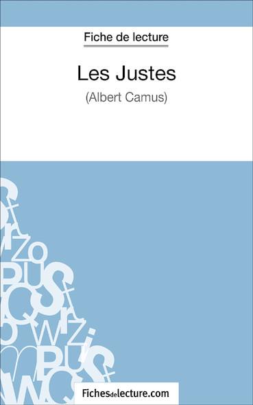Les Justes d'Albert Camus (fiche de lecture : résumé et analyse)