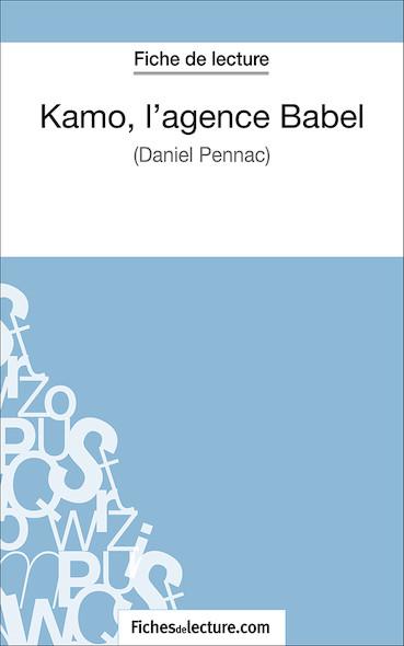 Kamo, l'agence Babel de Daniel Pennac (fiche de lecture : résumé et analyse)