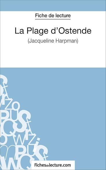 La Plage d'Ostende de Jacqueline Harpman (fiche de lecture : résumé et analyse)