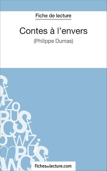 Contes à l'envers de Philippe Dumas (fiche de lecture : résumé et analyse)