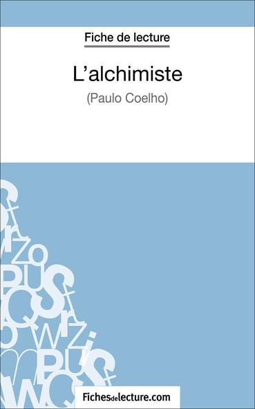 L'alchimiste de Paulo Coelho (fiche de lecture : résumé et analyse)