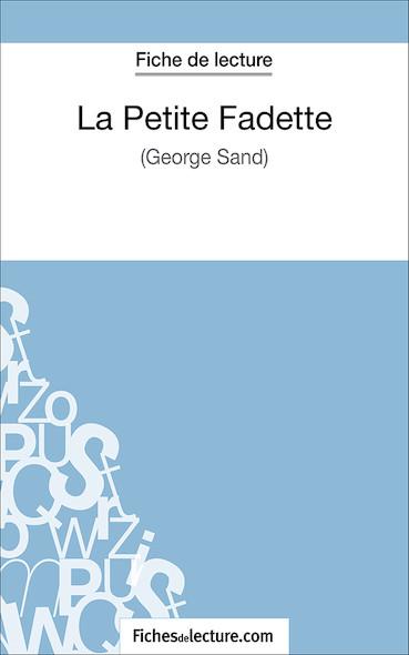 La Petite Fadette de George Sand (fiche de lecture : résumé et analyse)