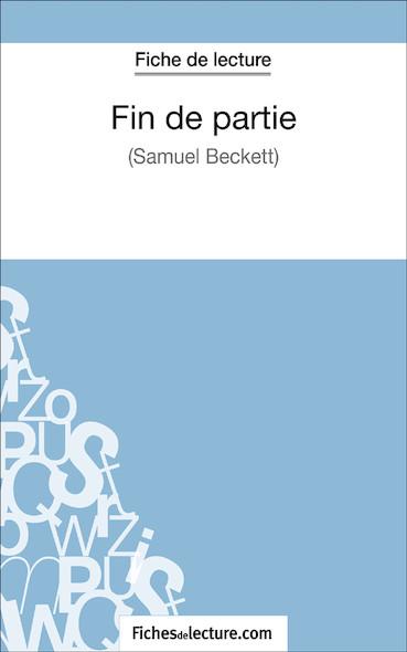 Fin de partie de Samuel Beckett (fiche de lecture : résumé et analyse)