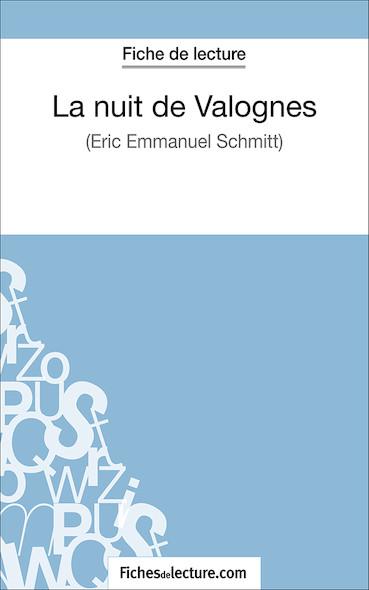 La nuit de Valognes d'Eric-Emmanuel Schmitt (fiche de lecture : résumé et analyse)