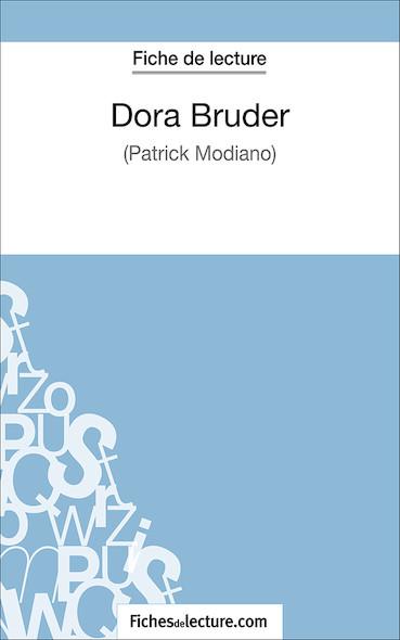 Dora Bruder de Patrick Modiano (fiche de lecture : résumé et analyse)